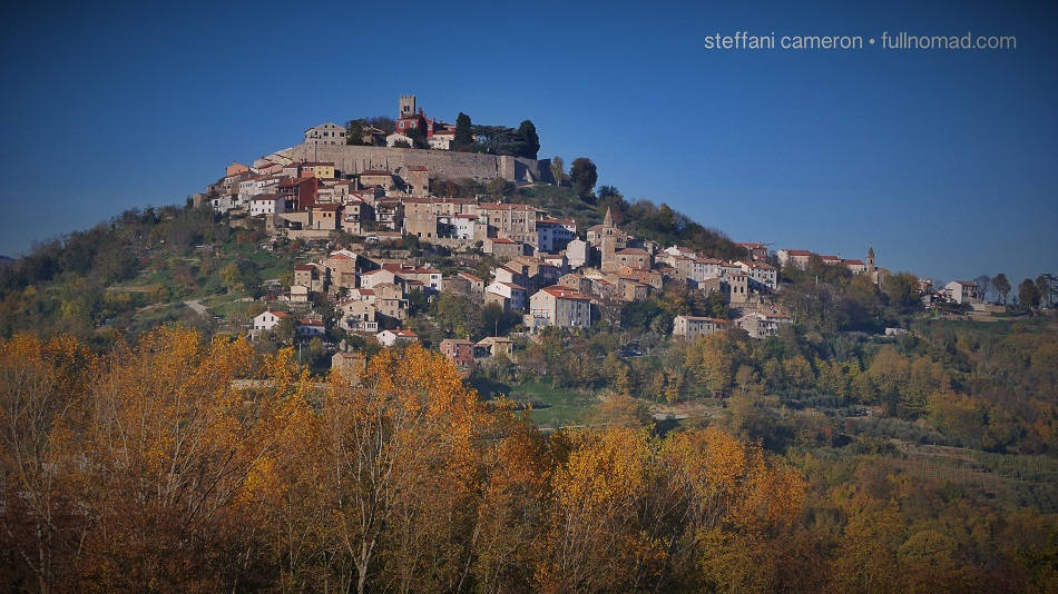 Istria's Motovun in autumn. I was in an apartment on the top left just above the wall.